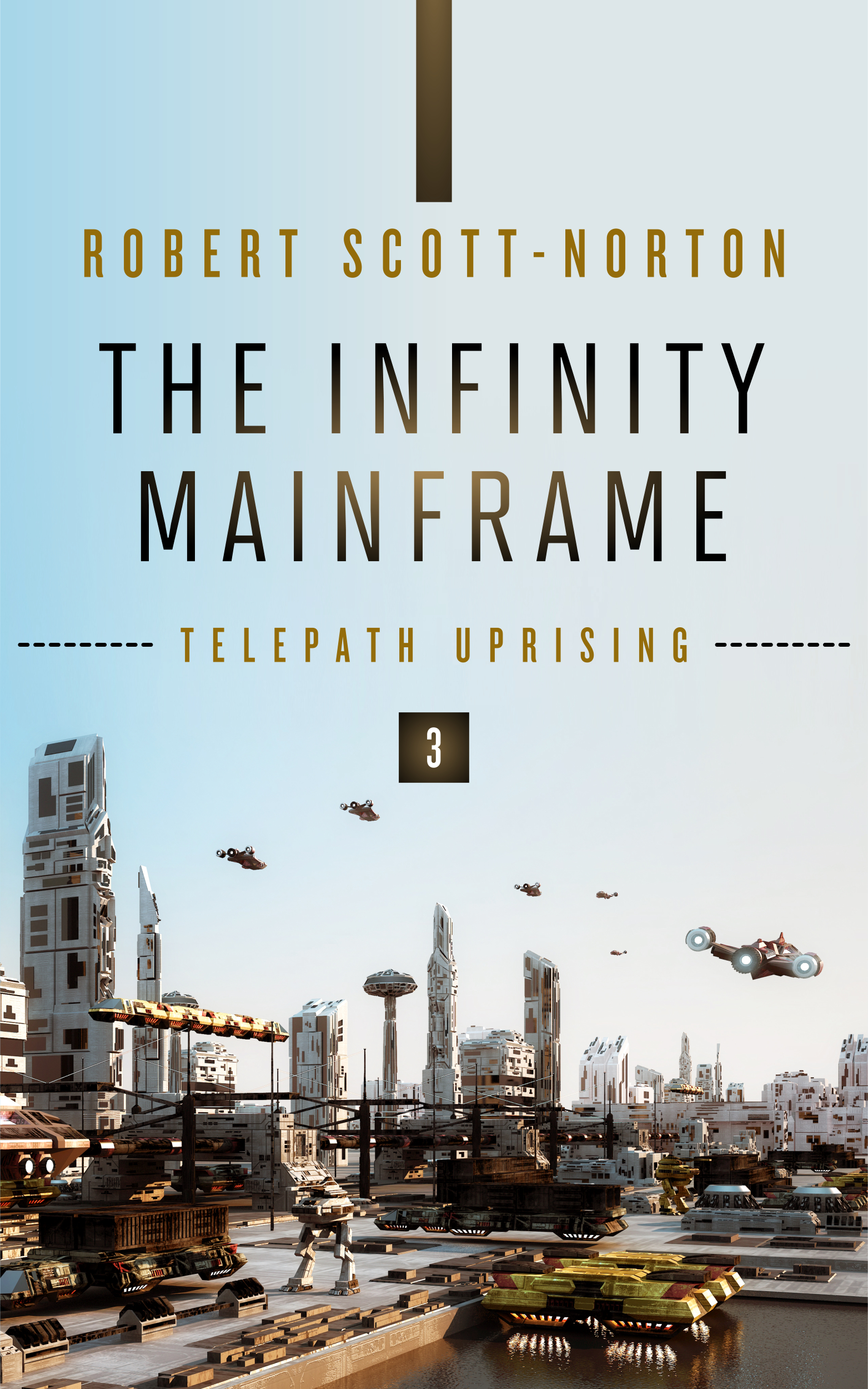 Front cover of The Infinity Mainframe